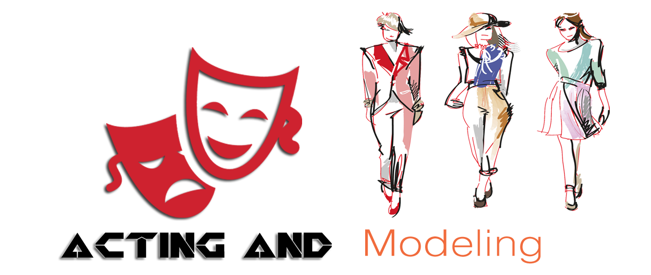 Acting & Modelling